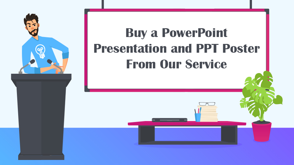 Buy a PowerPoint Presentation and PPT Poster