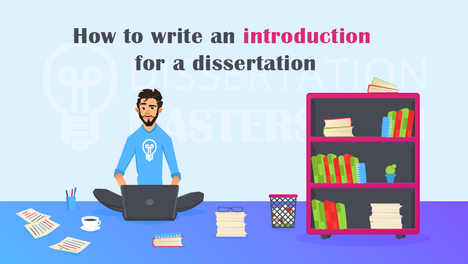 Writing a dissertation introduction chapter