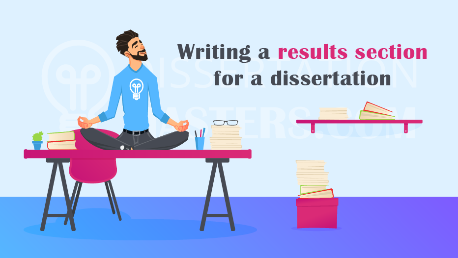 How to Write Results Section of Dissertation